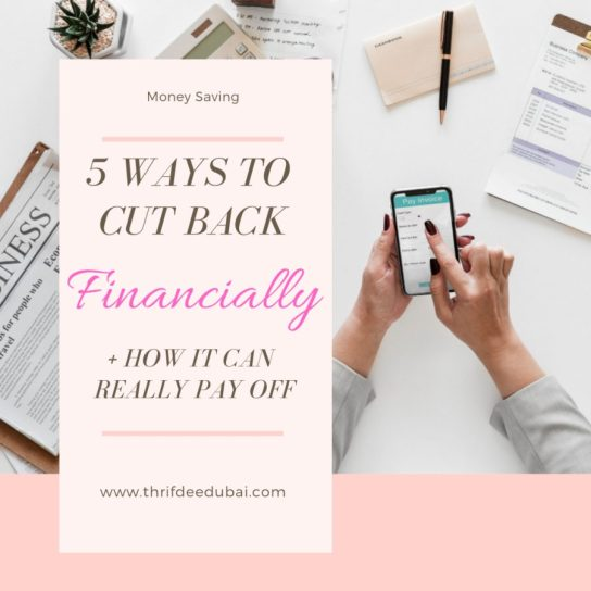 Ways To Cut Back Financially Money Saving Frugal Living Expenses Family Lifestyle Thrifdeedubai