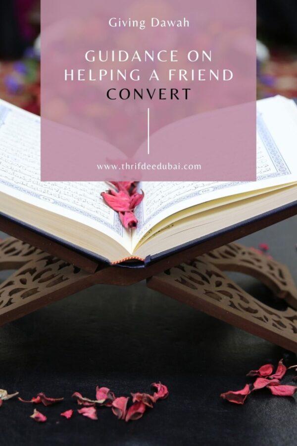 How to help give someone Dawah convert to Islam revert. New Muslim Islam Ramadan Hajj Fasting Prayer Shahada