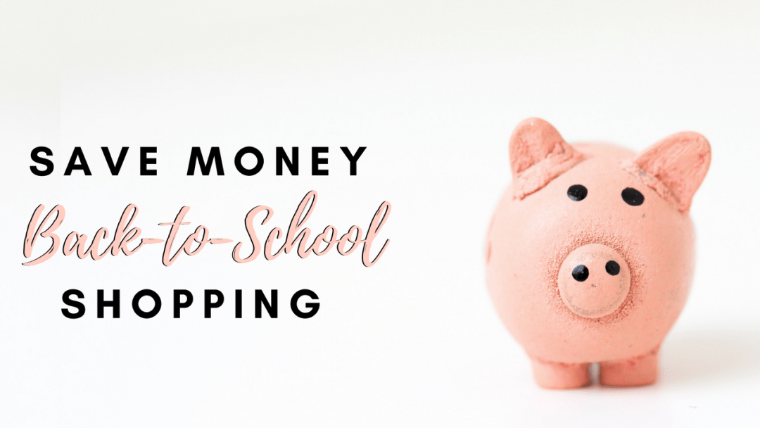 Save money back to school shopping