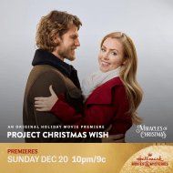 "Hallmark Movies & Mysteries Movie Premiere of ""Project Christmas Wish"" on Sunday, December 20th at 10pm/9c! #MiraclesofChristmas"