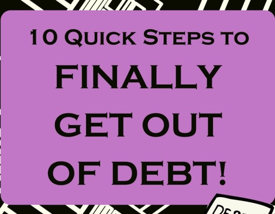 10 Quick Tips to Get out of debt fast
