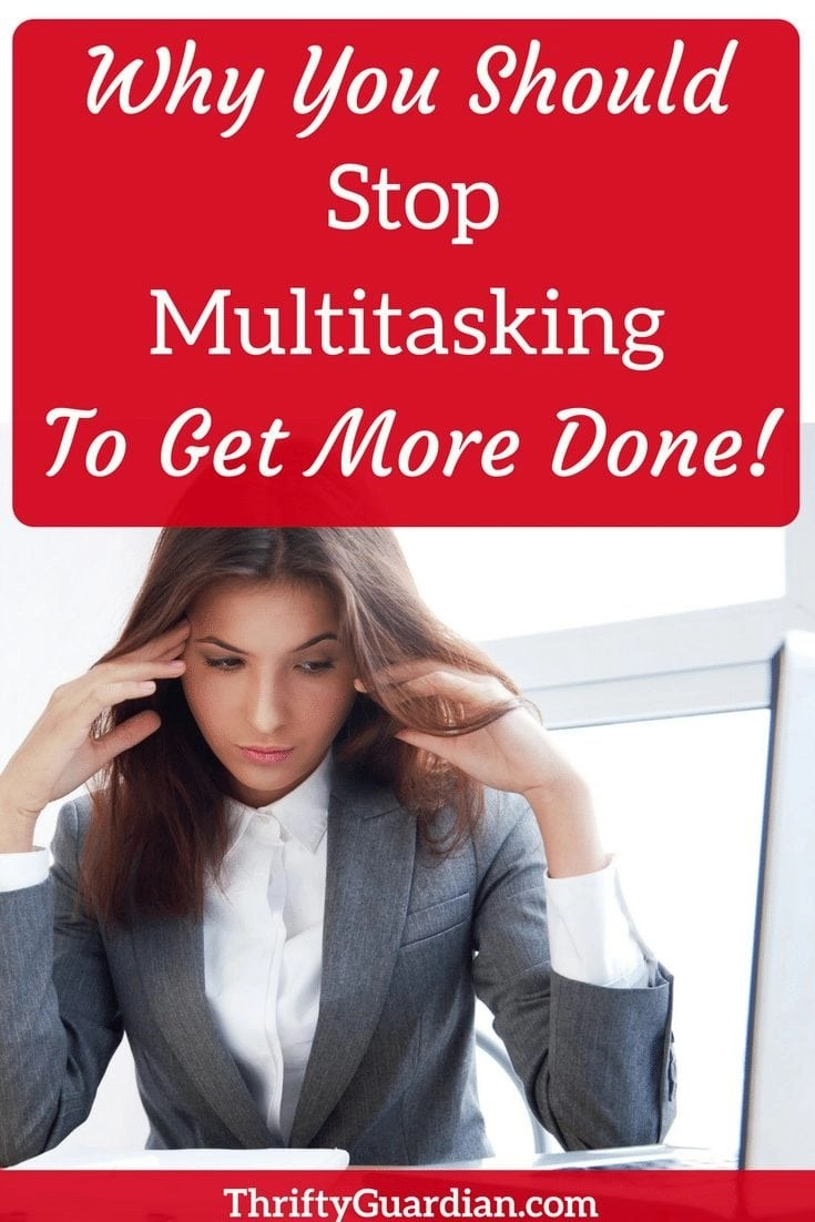 How to stop multitasking and get more done! Multitasking does more harm than good and even though it's surprisingly addictive, it's time to be more productive. #multitasking #productivity #wahm #focus #efficiency #bloggers
