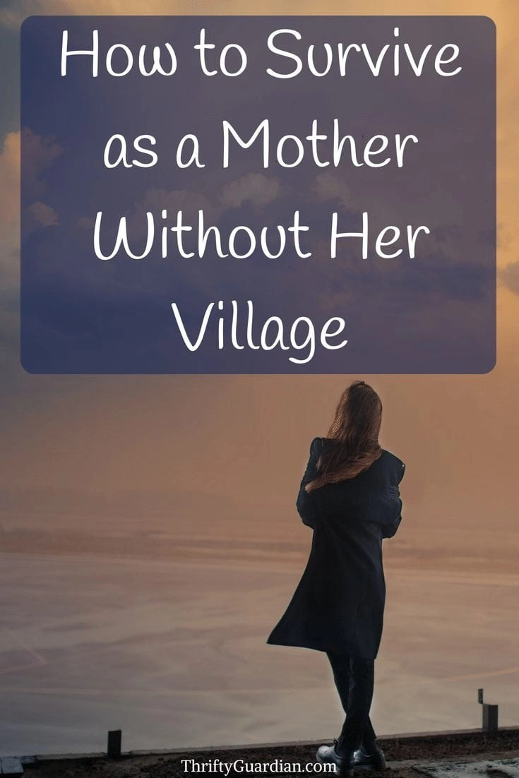 What to Do When You're a Mother Without a Village - It takes a village, so how do you mother when you're without one? Find advice and comfort in knowing you're not alone, tips on mothering without support. Parenting advice, makings friends as a mom, mom gap, motherhood, survive as a stay-at-home mom.
