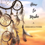 Easy How to Make a Dreamcatcher Craft