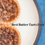 Best Butter Tarts on the Planet