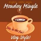 Monday Mingle: Monday in June