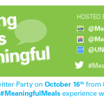 World Food Day #MeaningfulMeals Twitter Party RSVP