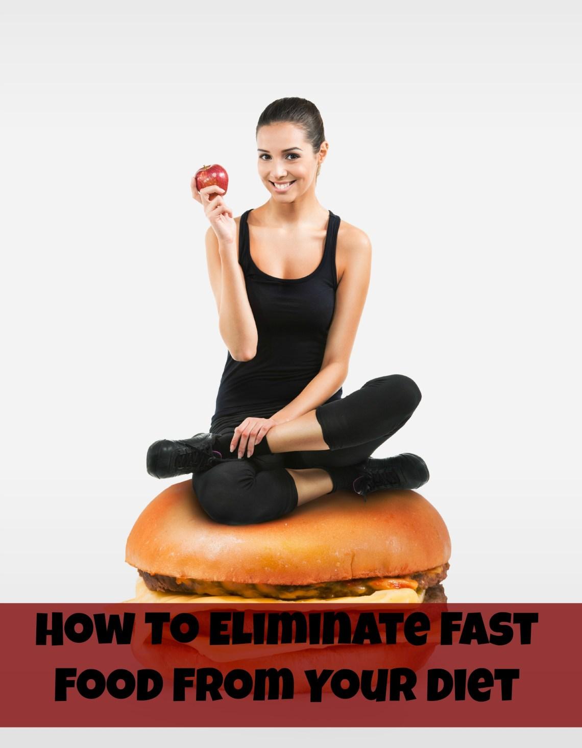 eliminate fast food