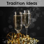 5 New Year's Eve Tradition Ideas