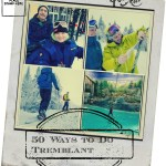 50 Mont Tremblant Activities #Travel