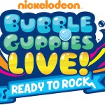 Bubble Guppies Live Ready to Rock Tour and Presale Code