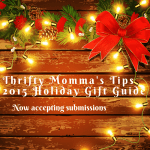 Thrifty Momma's Tips 2015 Holiday Gift Guide is Now Accepting Submissions #TMMGG2015