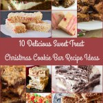 10 Delicious Sweet Treat Christmas Cookie Bar Recipe Ideas