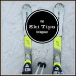 Five Ski Gear Tips for Beginners