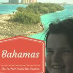 The Bahamas – A Perfect Travel Destination #travel