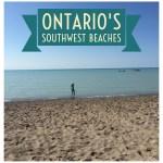 How to Enjoy Ontario Beaches When You Totally Dropped the Ball