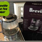 Breville Tea Maker – Getting My Tea Fix in a New Way