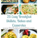 25 Easy Breakfast Skillets, Bakes and Casseroles