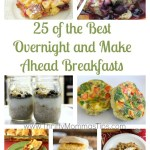 25 Best Overnight and Make Ahead Breakfasts