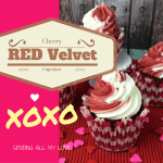 Must Make – Cherry Red Velvet Valentine's Day Cupcakes