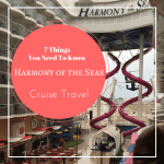 The Harmony of the Seas Cruise Ship – Seven Things You NEED to Know