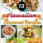 13 Scrumptious Hawaiian Recipes