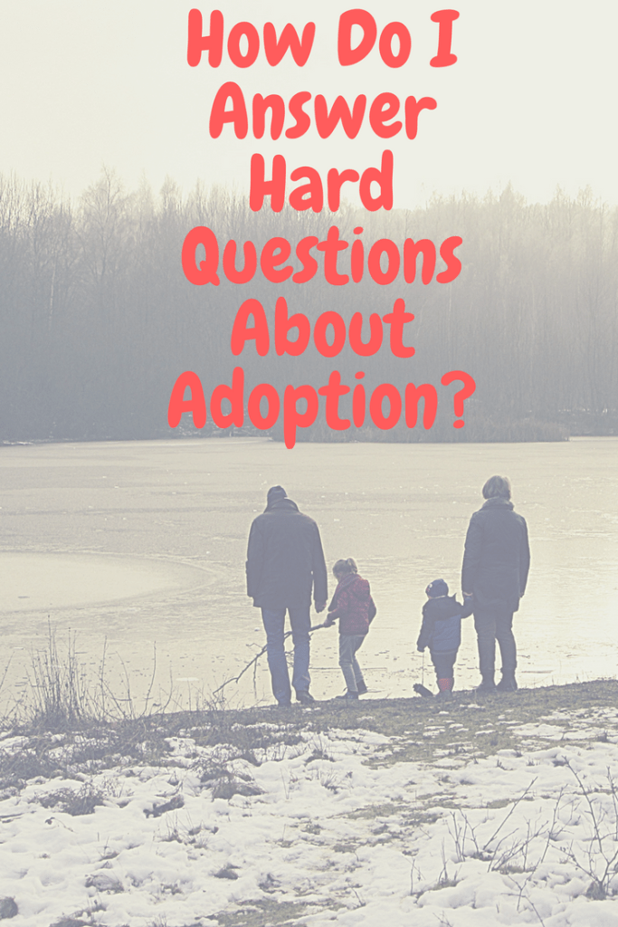 hard_questions_about_adoption
