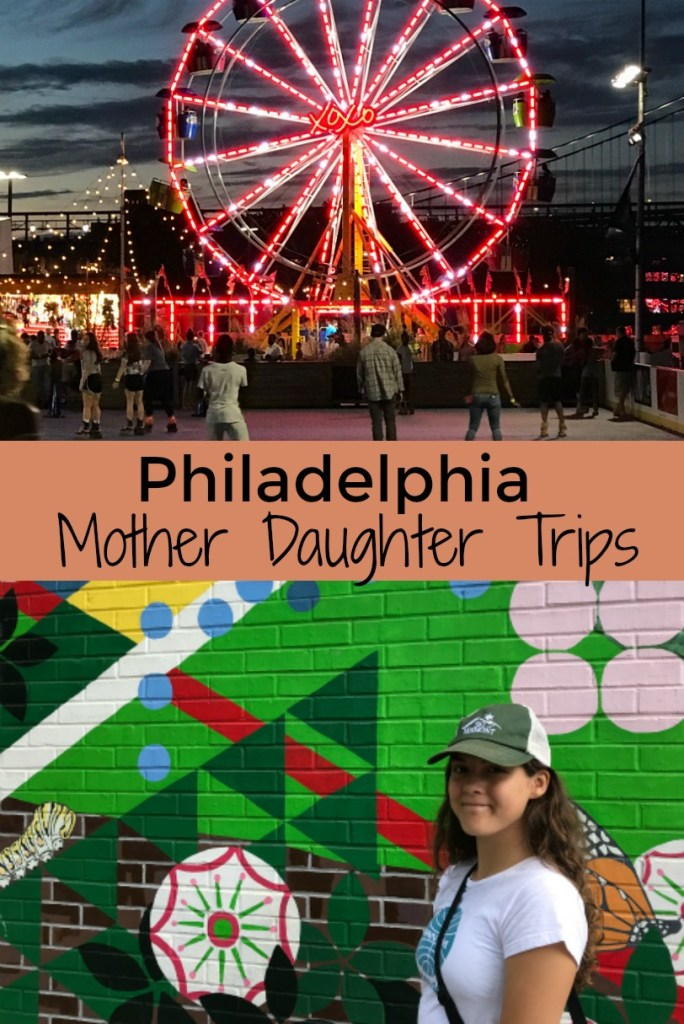 philly_mother_daughter_trips