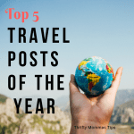 My Top 5 Travel Posts of the Year