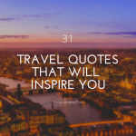 31 Travel Quotes to Inspire You This Year