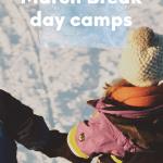 The Best London March Break Camps