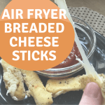 Tasty and Easy Air Fryer Cheese Sticks