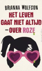 het leven gaat niet altijd over roze