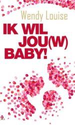 ik wil jou(w) baby