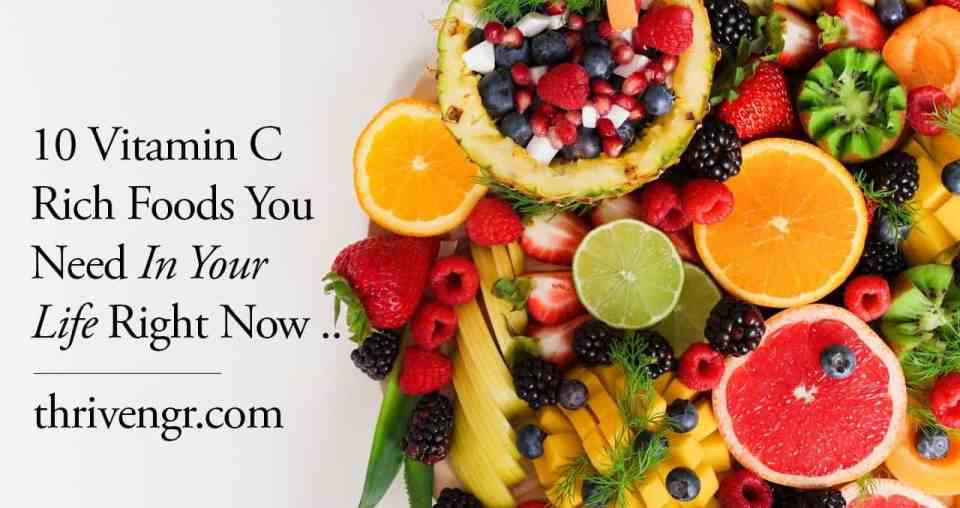 10 Vitamin C Rich Foods You Need In Your Life Right Now