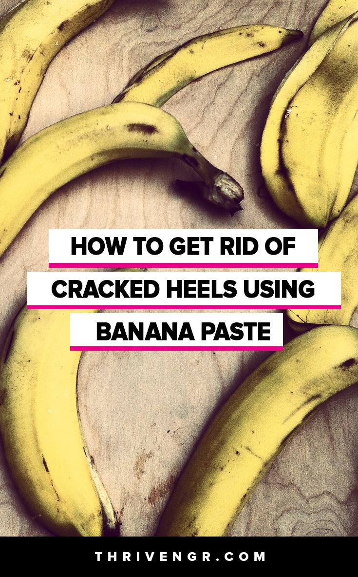 How to Heal Cracks In Heels using banana paste