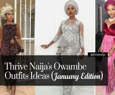 owambe outfit ideas thrivenaija january edition