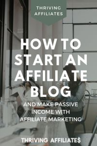 Check out this (huge!) free tutorial and Learn How to Start a Blog That Makes Passive Income With Affiliate Marketing (and more) on ThrivingAffiliates.com