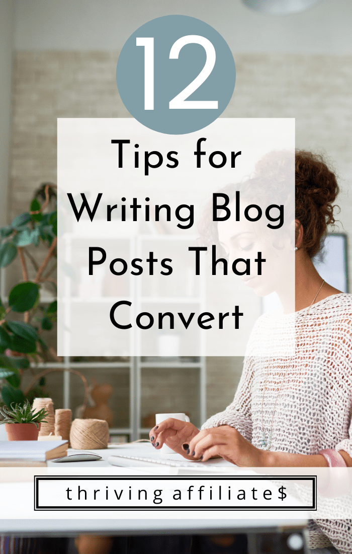 12 Tips for Writing Blog Posts That Convert