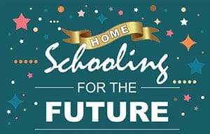 Home Schooling for the Future