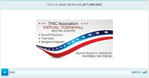 Virtual Town Hall: Lt. Gov Candidate Dan Patrick, Tim Lambert, What Hangs in the Balance