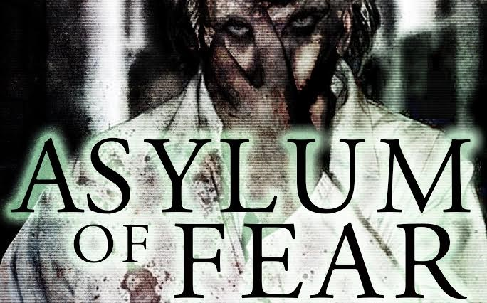 Asylum Of Fear - Horror Movie