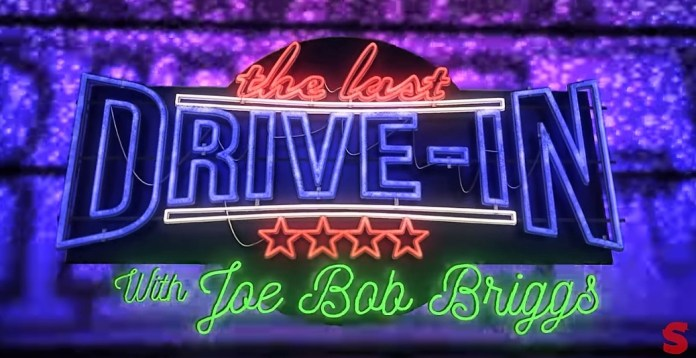 The Last Drive-In Joe Bob Briggs
