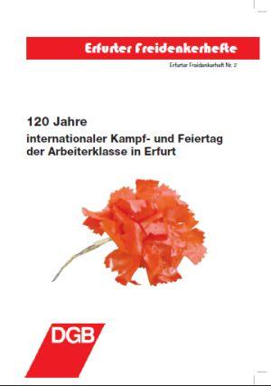 120 Jahre internationaler Kampf- und feiertag der Arbeiterklasse in Erfurt