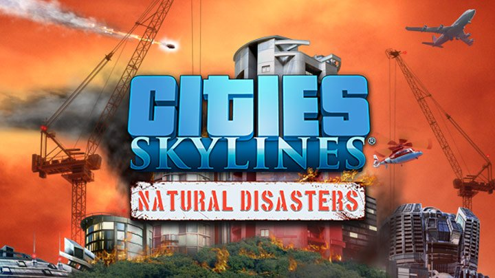 Natural disasters are coming soon to Cities: Skylines on consoles