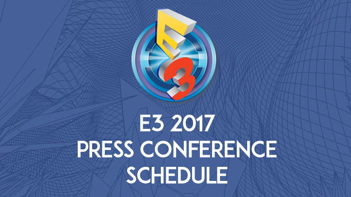 E3 2017 press conference schedule