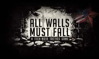 All Walls Must Fall Early Access preview