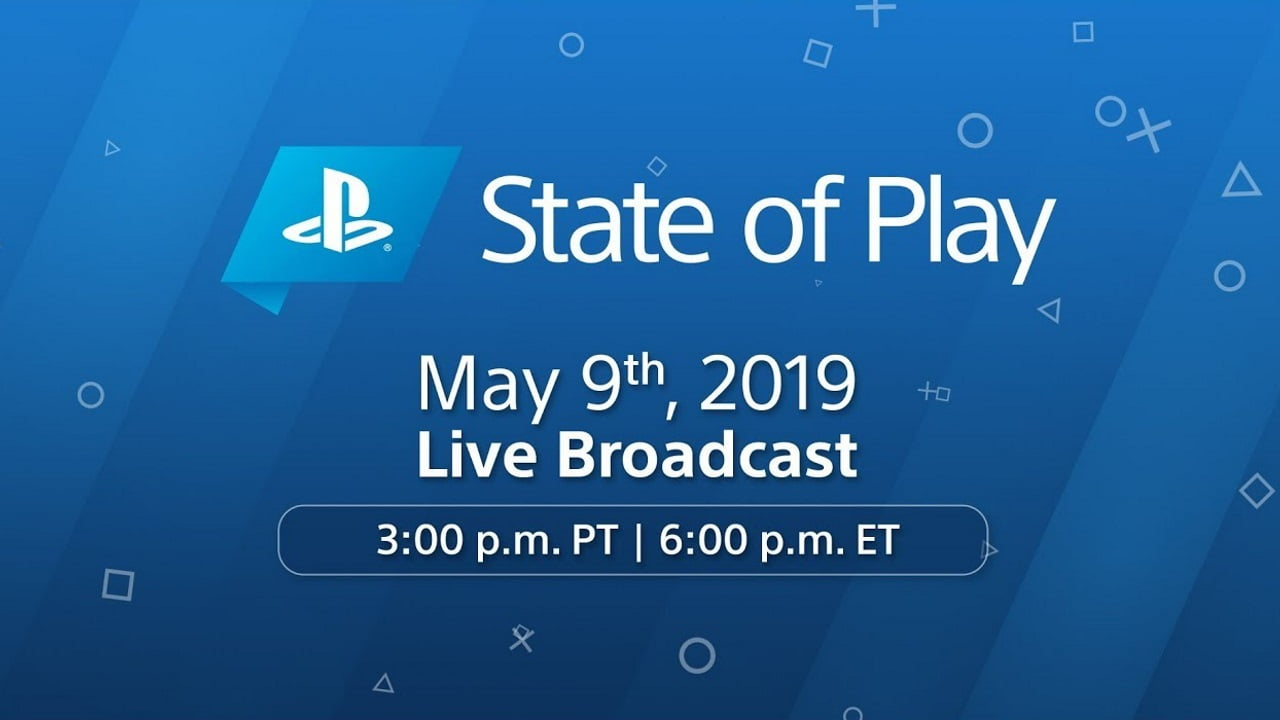 Where do you watch May 2019's PlayStation State of Play?