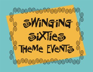 Swinging Sixties Theme Events