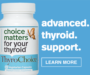 ThyroChoice - Advanced Thyroid Support Supplement